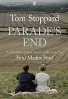 Parade's End: adapted for television by Tom Stoppard