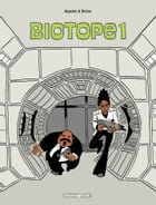 Biotope - Tome 1 - Biotope T1 by Brüno