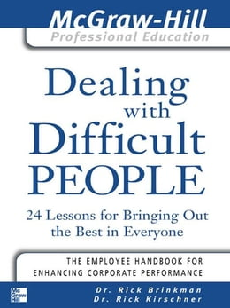 Book Dealing with Difficult People by Brinkman, Rick