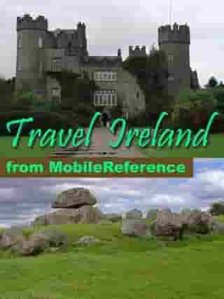 Travel Ireland: Illustrated Travel Guide And Maps. Includes: Dublin, Cork, Galway And More. (Mobi Travel) by MobileReference