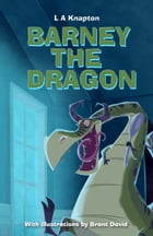 Barney the Dragon by Lee Knapton
