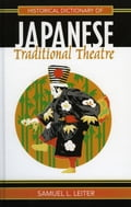 Historical Dictionary of Japanese Traditional Theatre 6763f40f-4086-491b-8625-257ceccf467d