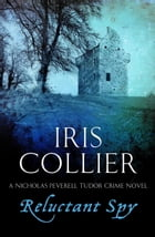 Reluctant Spy by Iris Collier
