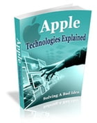 Apple Technologies Explained by Robert George