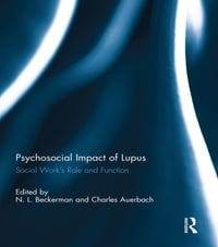 Psychosocial Impact of Lupus: Social Work's Role and Function