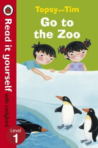Topsy and Tim: Go to the Zoo - Read it yourself with Ladybird: Level 1