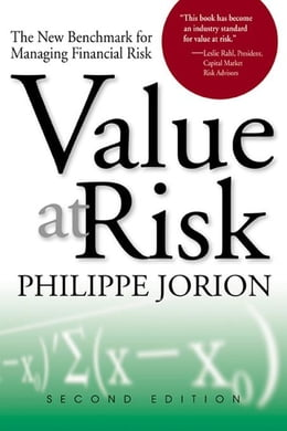 Book Value at Risk: The New Benchmark for Managing Financial Risk by Jorion, Philippe