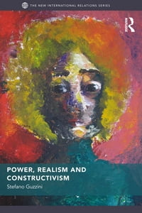 Power, Realism and Constructivism