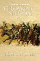 A Growing Nation: A History of the 1800's Southwest