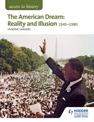 Access to History: The American Dream: Reality and Illusion,  1945-1980 for AQA