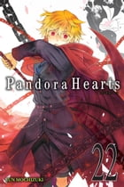 PandoraHearts, Vol. 22 by Jun Mochizuki