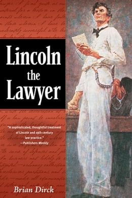 Book Lincoln the Lawyer by Brian R. Dirck