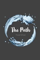 The Path by Fouad Ghraizi