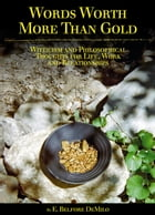 Words Worth More Than Gold by E. Belfore DeMilo