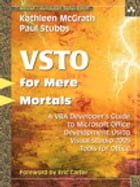 Visual Studio 2005 Tools for Office for Mere Mortals: A VBA Developer's Guide to Managed Code in Microsoft Office by Kathleen McGrath