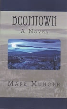 Boomtown by Mark Munger