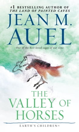 Book The Valley of Horses (with Bonus Content): Earth's Children, Book Two by Jean M. Auel