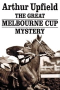 The Great Melbourne Cup Mystery dd64e6e0-4689-4a29-b9f1-c5efe3dba47a