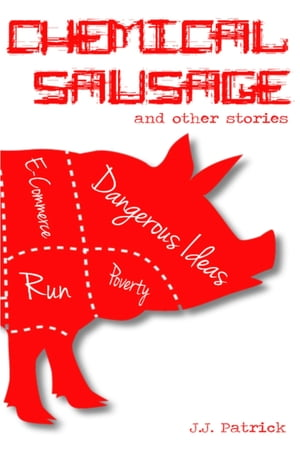 Chemical Sausage: and other stories