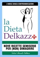 La Dieta Delkazz by Velvet Hands