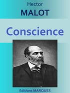 Conscience: Edition intégrale by Hector MALOT