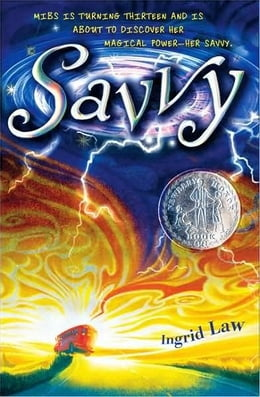 Book Savvy by Ingrid Law