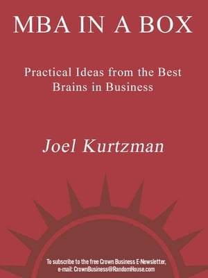 MBA in a Box: Practical Ideas from the Best Brains in Business by Joel Kurtzman
