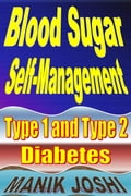 Blood Sugar Self-Management: Type 1 and Type 2 Diabetes 26590e98-3d85-422f-8d0a-33ddc5aad726