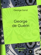 George de Guérin by George Sand