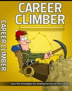 Career Climber by Anonymous