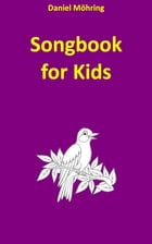 Songbook for Kids by Daniel Möhring