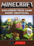 Minecraft Explorers Pack Game Guide Unofficial e2ead9b1-dc83-43df-99f2-e366d223b61f