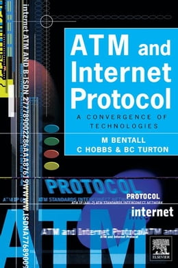 Book ATM and Internet Protocol by Bentall, M.