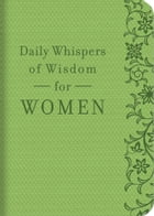 Daily Whispers of Wisdom for Women by Barbour Publishing