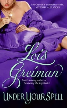 Book Under Your Spell by Lois Greiman