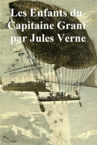 Les Enfants du Capitaine Grant (in the original French) by Jules Verne