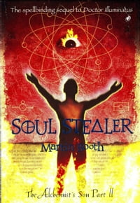 Soul Stealer: The Alchemist's Son Part II
