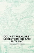 County Folklore - Leicestershire And Rutland ee026932-0965-48b6-b0fc-41c9eb2c64cc