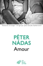Amour by Péter Nadas
