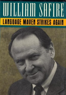 Book LANGUAGE MAVEN STRIKES AGAIN by William Safire