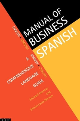 Book Manual of Business Spanish by Gorman, Michael