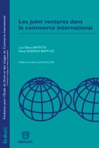 Les joint ventures dans le commerce international by Luiz Olavo Baptista