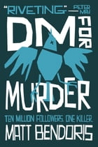 DM for Murder by Matt Bendoris