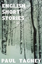 English Short Stories by Paul Tagney