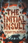 The Initial Insult Cover Image