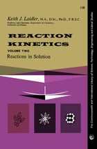 Reaction Kinetics: Reactions in Solution