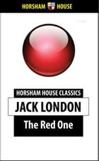 The Red One by Jack London