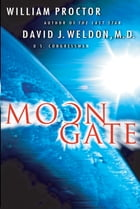 Moongate: A Novel by William Proctor