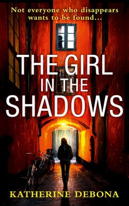 Book The Girl in the Shadows by Katherine Debona
