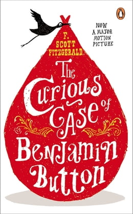 Book The Curious Case of Benjamin Button: And Two Other Stories by F. Scott Fitzgerald